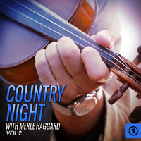 Merle Haggard - Country Night With Merle Haggard, Vol. 2