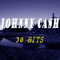 Johnny Cash - Johnny Cash (30 Hits)