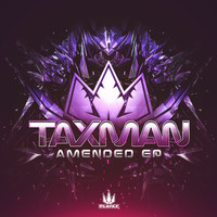 Taxman - Amended EP