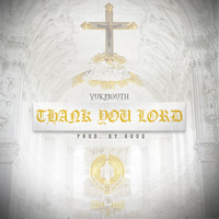 Yukmouth - Thank You Lord (Explicit)