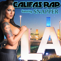 Snapper - Califas Rap (Explicit)