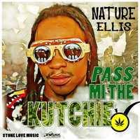 Nature - Pass Mi The Kutchie - Single