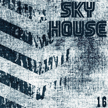 Various Artists - Sky House, Vol. 16