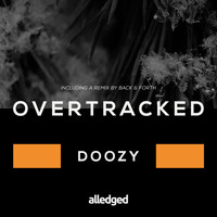 Overtracked - Doozy
