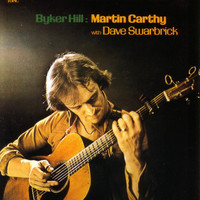 Martin Carthy - Byker Hill (feat. Dave Swarbrick)