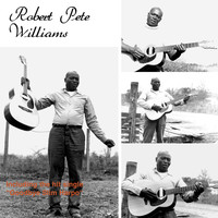 Robert Pete Williams - Robert Pete Williams