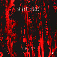 Silent Riders - I See You