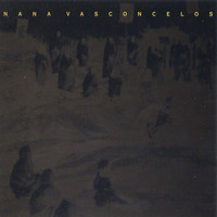 Nana Vasconcelos - Fragments - Modern Tradition