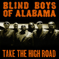 Blind Boys of Alabama - Take the High Road