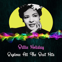 Billie Holiday - Explore All the Best Hits