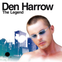 Den Harrow - The Legend