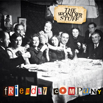 The Wonder Stuff - Friendly Company