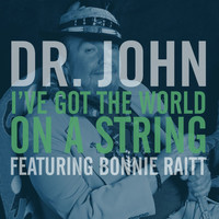 Dr. John - I've Got the World on a String