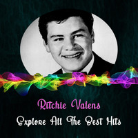 Ritchie Valens - Explore All the Best Hits
