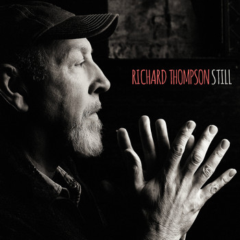 Richard Thompson / - Still (Deluxe Version)