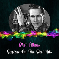 Chet Atkins - Explore All the Best Hits