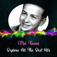 Mel Tormé - Explore All the Best Hits