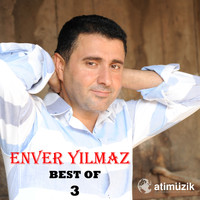 Enver Yılmaz - Best of, Vol. 3