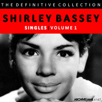 Shirley Bassey - The Definitive Collection - Singles, Volume 1