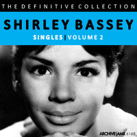 Shirley Bassey - The Definitive Collection - Singles, Volume 2