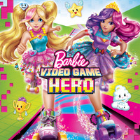Barbie - Video Game Hero (Original Motion Picture Soundtrack)