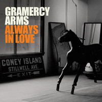 Gramercy Arms - Always in Love - Single