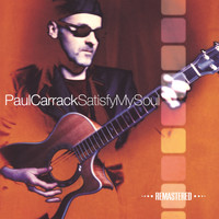 Paul Carrack - Satisfy My Soul (Remastered)