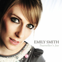 Emily Smith - Traiveller's Joy