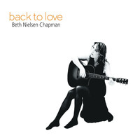 Beth Nielsen Chapman - Back to Love