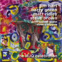 The Modern Jazz Quartet - The MJQ Celebration (With Special Guest Dave O'Higgins)