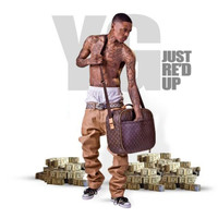 YG - Just Re'd Up