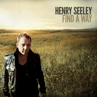 Henry Seeley - Find a Way - EP