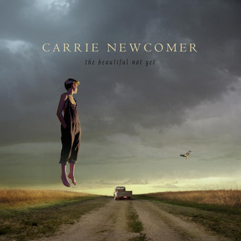 Carrie Newcomer - The Beautiful Not Yet
