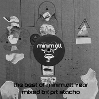 various artisits - The Best of Minim.All Year 2016 (Mixed By PRT Stacho)