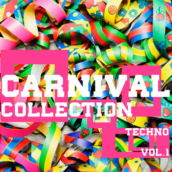 Various Artists - Carnival Collection Techno, Vol. 1