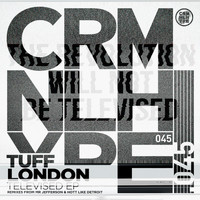 Tuff London - Televised EP