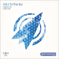 Tellur - To The Sky