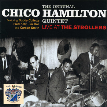 Chico Hamilton Quintet - Live at The Strollers