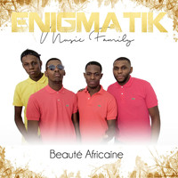 Enigmatik Music Family - Beauté Africaine