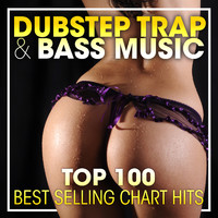 Dubstep - Dubstep Trap & Bass Music Top 100 Best Selling Chart Hits + DJ Mix