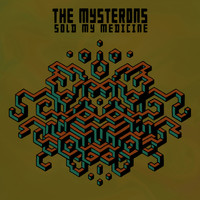 The Mysterons - Sold My Medicine