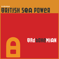 British Sea Power - Bad Bohemian