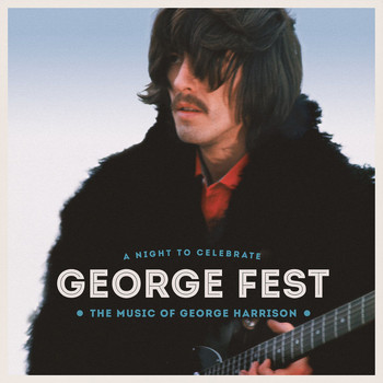 Various Artists - George Fest: A Night to Celebrate the Music of George Harrison