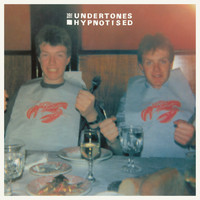 The Undertones - Hypnotised (2016 Remastered)