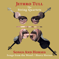 Jethro Tull - Songs and Horses (Songs from the Wood / Heavy Horses)