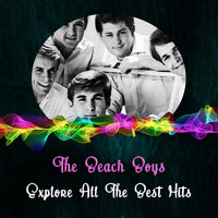 The Beach Boys - Explore All the Best Hits