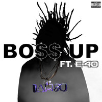 E-40 - Bo$$ Up (feat. E-40)