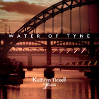 Kathryn Tickell - Water of Tyne