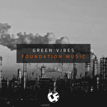 Green Vibes - Foundation Music