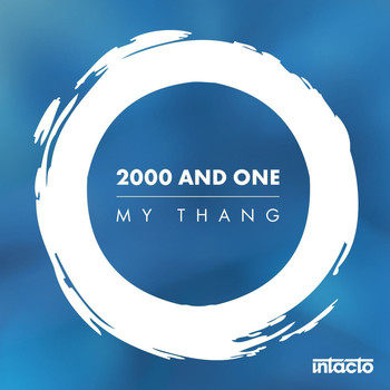 2000 And One - My Thang